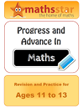 Progress And Advance In Maths Revision & Practice for Ages 11 too 13