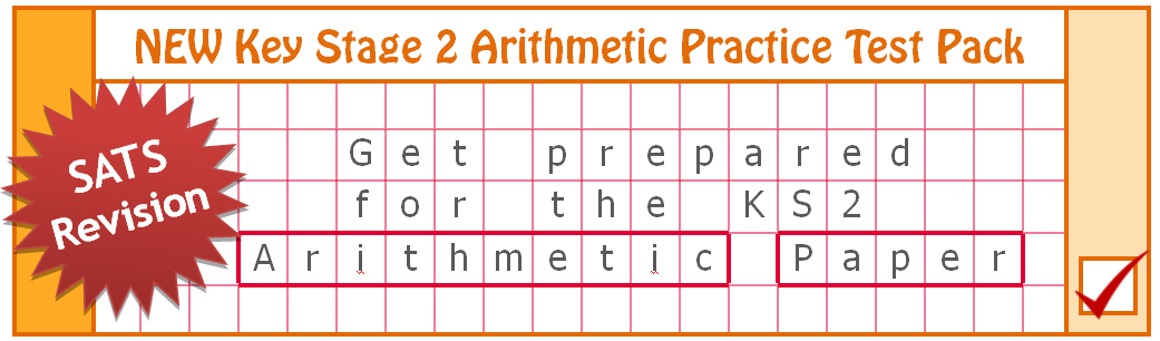 Key Stage 2 Arithmetic Practice Test Pack